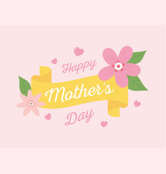 happy mothers day flowers ribbon letters hearts vector image