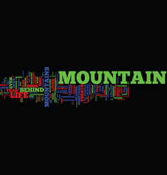 The mountain behind the mountain text background vector