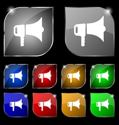 megaphone icon sign Set of ten colorful buttons vector image