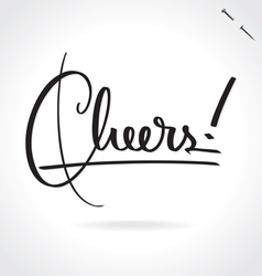 CHEERS hand lettering vector image