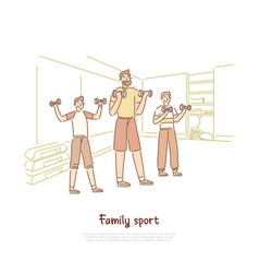family sport father with sons lifting weights vector image