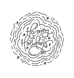happy holidays calligraphic lettering hand written vector image