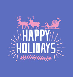 happy holidays wish written with funky font vector image