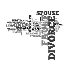 What is a fault divorce text word cloud concept vector