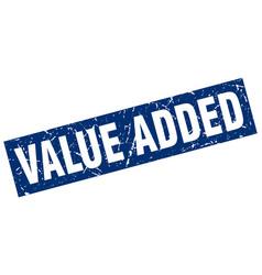 square grunge blue value added stamp vector image