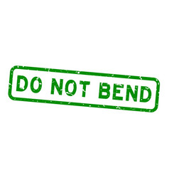 Grunge green do not bend word square rubber seal vector