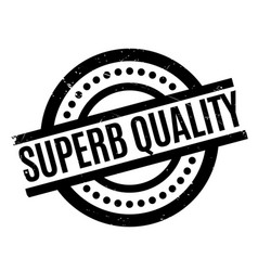 superb quality rubber stamp vector image