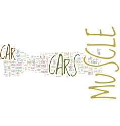 The muscle car craze text background word cloud vector