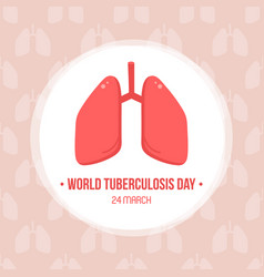 World tuberculosis day card vector