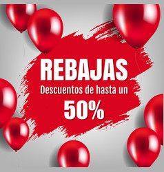 banner rebajas with balloons vector image