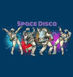 Disco party astronauts dancing men and women vector