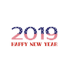 happy new year 2019 greeting card with usa flag vector image