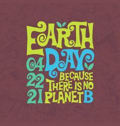Retro design for earth day hand lettered design vector