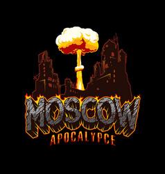 Apocalypse in moscow vintage concept vector
