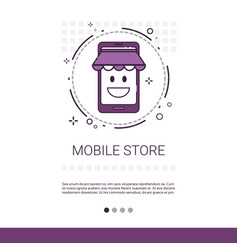 mobile store online shopping market application vector image