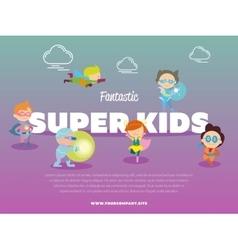 Fantastic super kids banner with children vector image
