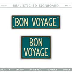 Bon voyage vintage signboard vector