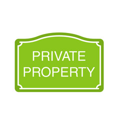 Private property sign glyph color icon vector