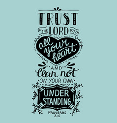 biblical hand lettering trust in the lord with vector image vector image