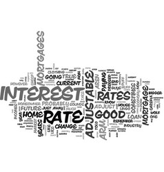 Adjustable rate mortgages buyer beware text word vector