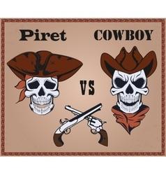 Confrontation pirate against cowboy vector image