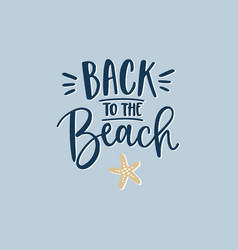 back to beach hand-lettering quote card with vector image