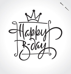 HAPPY BIRTHDAY hand lettering vector image