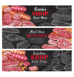 Butcher shop sketch fresh meat banners vector