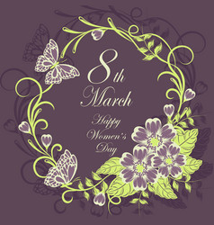 womens day greeting card with beautiful flowers on vector image
