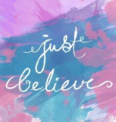 just believe vector image