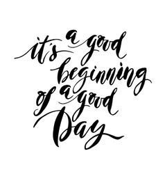 A Good Begining Of A Good Day vector image