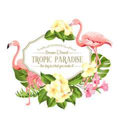 Beautiful card with a wreath of tropical flowers vector