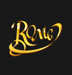 golden calligraphy lettering rome vector image