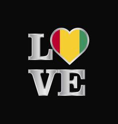 Love typography guinea flag design beautiful vector