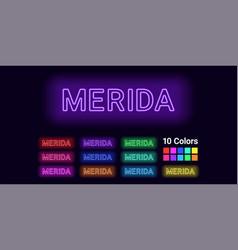 Neon name of merida city vector
