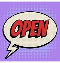 Open comic book bubble text retro style vector image