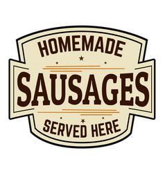 Sausages label or sign vector