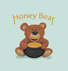 teddy bear with pot honey for children vector image