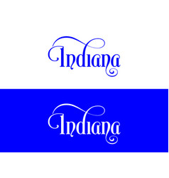 typography of the usa indiana states handwritten vector image