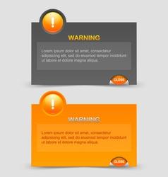 Warning notification windows vector