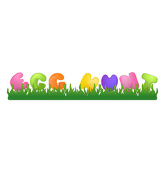 Easter with quote egg hunt on vector