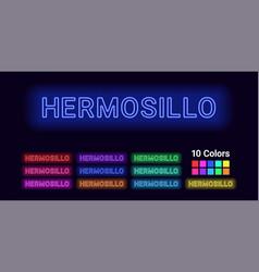 Neon name of hermosillo city vector