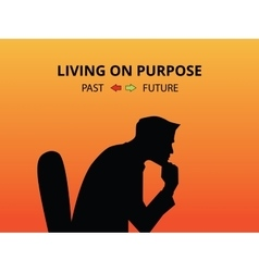 man silhouette living on purpose with past and vector image vector image