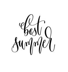 best summer - hand lettering inscription text vector image