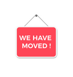we have moved sign vector image