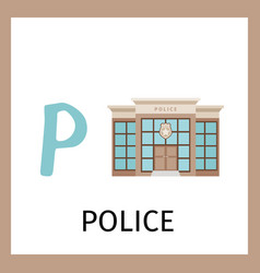 alphabet card with police building vector image vector image