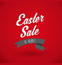 Easter sale is here text on red background vector