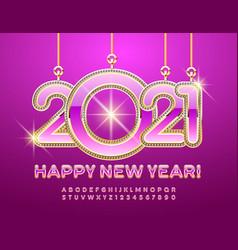 glamour card happy new year 2021 elite alphabet vector image