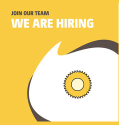 Join our team busienss company saw we are hiring vector