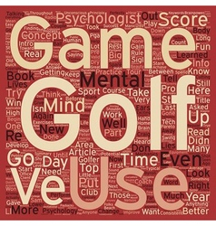 Intro to the Mental Game of Golf Part 1 text vector image